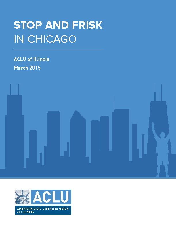 1     Stop and Frisk in Chicago