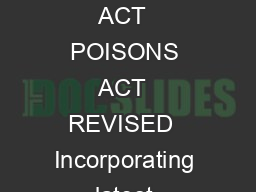 LAWS OF MALAYSIA ACT  POISONS ACT  REVISED  Incorporating latest amendment P