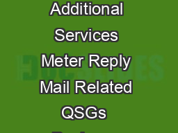 DMM  USPS Page  Effective December   Quick Service Guide e Additional Services Meter Reply Mail Related QSGs  Business Reply Mail BRM c Courtesy Reply Mail CRM Overview