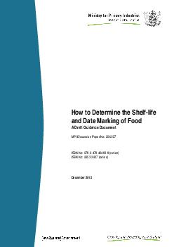 How to Determine the Shelf life and Date Marking of Food A Draft Guidance Document MPI Discussion Paper No   ISBN No     online ISSN No   online December   Disclaimer Every effort has been made to en