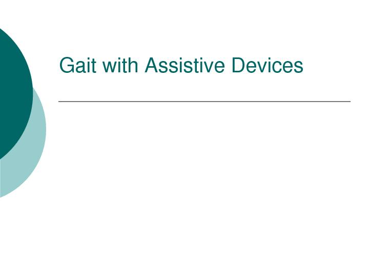 Gait with Assistive Devices