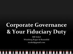 Corporate Governance & Your Fiduciary Duty PowerPoint PPT Presentation