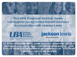 This UBA Employer Webinar Series