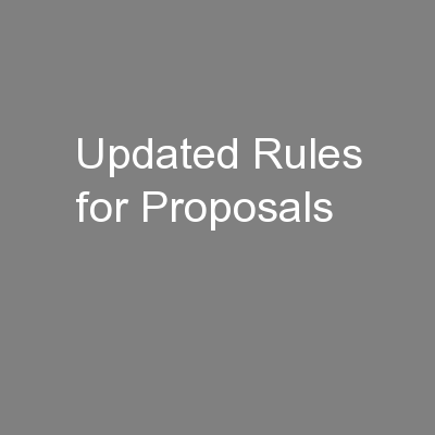 Updated Rules for Proposals