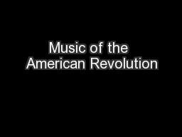 Music of the American Revolution
