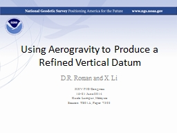 Using Aerogravity to Produce a Refined Vertical Datum PowerPoint PPT Presentation