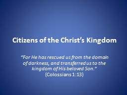 Citizens of the Christ's Kingdom PowerPoint PPT Presentation