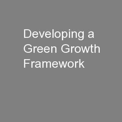 Developing a Green Growth Framework