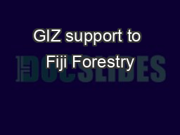 GIZ support to Fiji Forestry