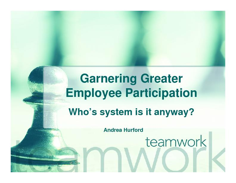 Garnering Greater Employee ParticipationWho