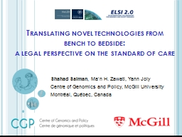 Translating novel technologies from bench to bedside: