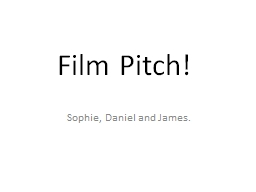 Film Pitch! PowerPoint Presentation, PPT - DocSlides