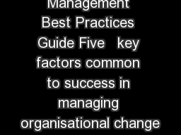 Change Management Best Practices Guide Five   key factors common to success in managing organisational change