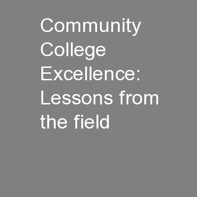 Community College Excellence: Lessons from the field