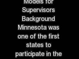 Child Protection Program Logic Models for Supervisors Background Minnesota was one of the first states to participate in the federal Child and Family Service Reviews