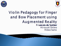 Violin Pedagogy for Finger and Bow Placement using Augmente