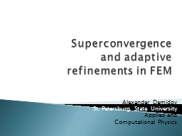 Superconvergence  and adaptive refinements in FEM