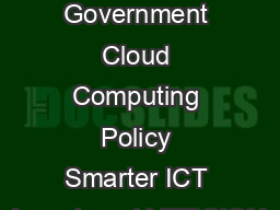 Australian Government Cloud Computing Policy Smarter ICT Investment VERSION PowerPoint PPT Presentation