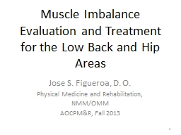 1 Muscle Imbalance Evaluation and Treatment for the Low Bac PowerPoint PPT Presentation