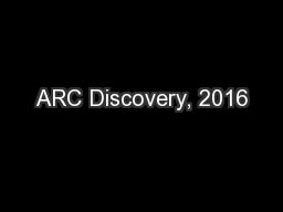 ARC Discovery, 2016