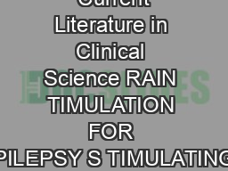 Current Literature in Clinical Science RAIN TIMULATION FOR PILEPSY S TIMULATING PDF document - DocSlides