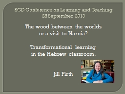 SCD Conference on Learning and Teaching