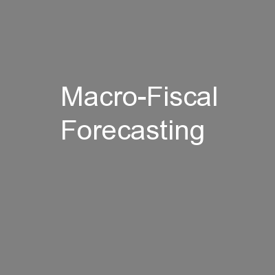 Macro-Fiscal Forecasting