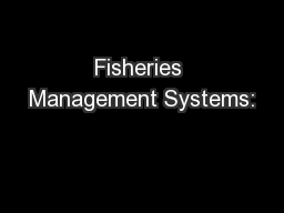 Fisheries Management Systems:
