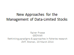 New Approaches for the Management of Data-Limited Stocks