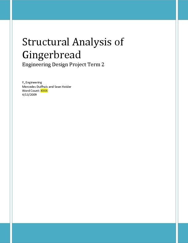 Structural Analysis of GingerbreadEngineering Design Project Term 2Eng