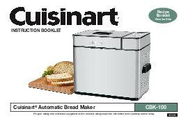 INSTRUCTION BOOKLET Cuisinart Automatic Bread Maker For your safety and continued enjoyment of this product always read the instruction book carefully before using