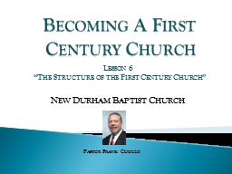 Becoming A First Century Church PowerPoint PPT Presentation