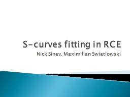 S-curves fitting in RCE
