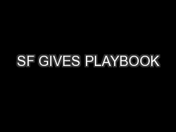 SF GIVES PLAYBOOK