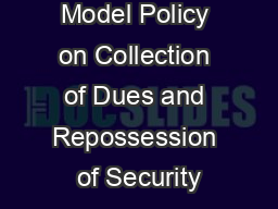 Model Policy on Collection of Dues and Repossession of Security PowerPoint PPT Presentation