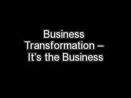 Business Transformation – It's the Business