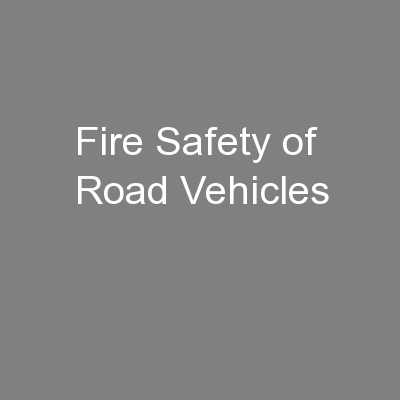 Fire Safety of Road Vehicles