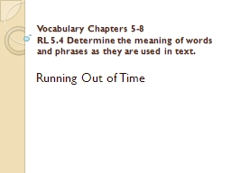 Vocabulary Chapters 5-8