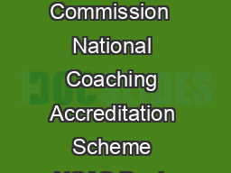 Australian Sports Commission  National Coaching Accreditation Scheme NCAS Begin