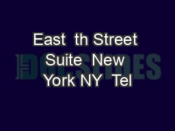 East  th Street Suite  New York NY  Tel PowerPoint PPT Presentation