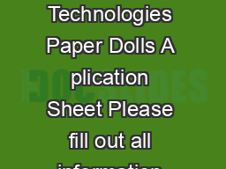 revised   Paper Dolls is a service of PCT Technologies Paper Dolls A plication Sheet Please fill out all information below and send to Paper Dolls  P