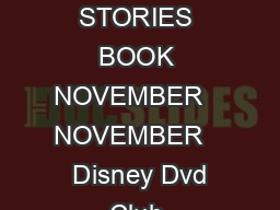 DISNEY DVD CLUB PROMOTION DISNEY DVD CLUB PROMOTION CODE CODE STORIES BOOK STORIES BOOK NOVEMBER   NOVEMBER    Disney Dvd Club Promotion Code Stories Book DISNEY DVD CLUB PROMOTION CODE DOWNLOAD DISN