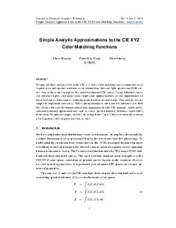 Journal of Computer Graphics Techniques Simple Analytic Approximations to the CIE XYZ Color Matching Functions Vol