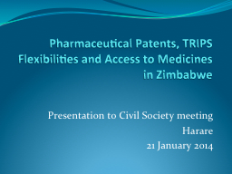 Pharmaceutical Patents, TRIPS Flexibilities and Access to M