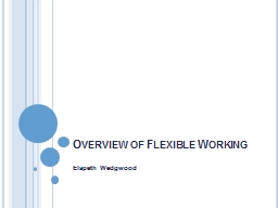 Overview of Flexible Working PowerPoint PPT Presentation