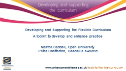 Developing and Supporting the Flexible Curriculum