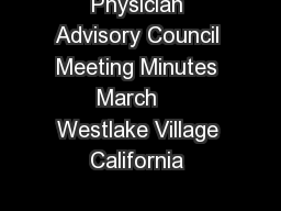 Physician Advisory Council Meeting Minutes March    Westlake Village California