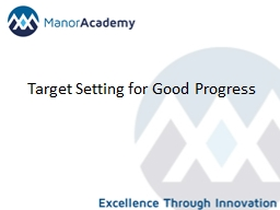 Target Setting for Good Progress PowerPoint PPT Presentation