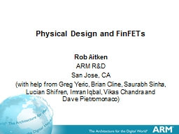 Physical Design and FinFETs PowerPoint PPT Presentation