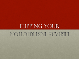 Flipping Your